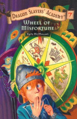 Wheel Of Misfortune (Turtleback School & Library Binding Edition) (Dragon Slayers' Academy ...