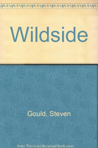 Wildside (141761952X) by Gould, Steven
