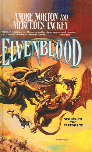 Elvenblood (Halfblood Chronicles (Prebound)): Norton, Andre, Lackey,