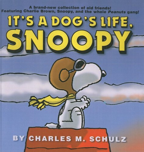 9781417620913: It's a Dog's Life, Snoopy