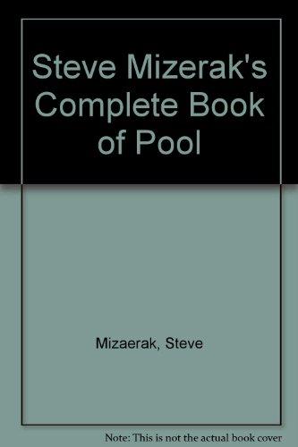 Steve Mizerak's Complete Book of Pool (9781417621514) by Steve Mizaerak; Steve Mizerak; Michael E. Panozzo