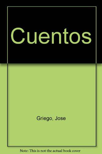 Cuentos (Spanish Edition): Griego, Jose; Anaya, Rudolfo A.; Anaya, Maestas