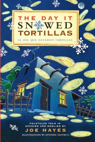 9781417624096: The Day It Snowed Tortillas / El Dia Que Nevaron Tortillas