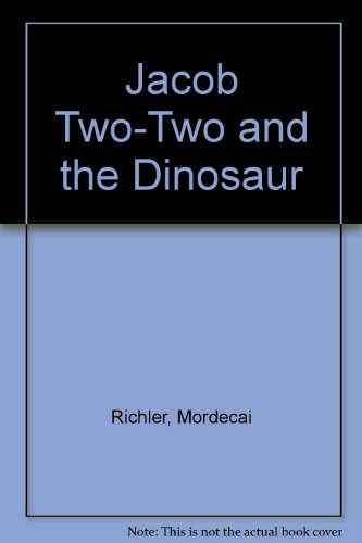 Jacob Two-Two and the Dinosaur (1417624396) by Mordecai Richler