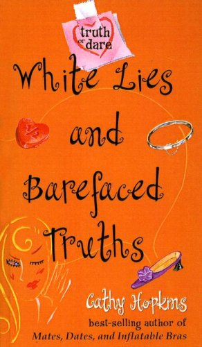 9781417628933: White Lies and Barefaced Truths (Truth or Dare)