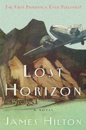 Lost Horizon (Turtleback School & Library Binding Edition) (1417629193) by James Hilton