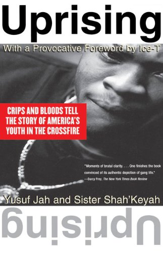 9781417630622: Uprising: Crips and Bloods Tell the Story of America's Youth in the Crossfire