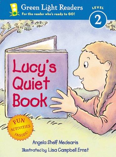 Lucy's Quiet Book (Turtleback School & Library Binding Edition) (Green Light Readers: ...