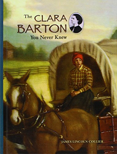 9781417631889: The Clara Barton You Never Knew (Turtleback School & Library Binding Edition)