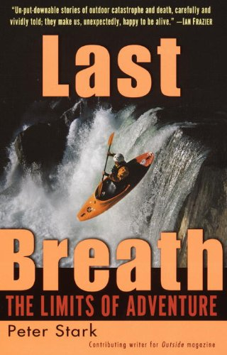 9781417633876: Last Breath: The Limits of Adventure: The Limits of Adventure