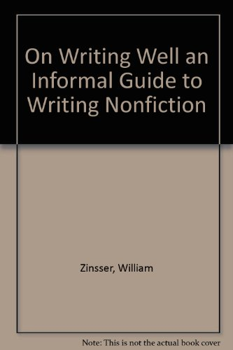 9781417634330: On Writing Well, An Informal Guide to Writing Nonfiction