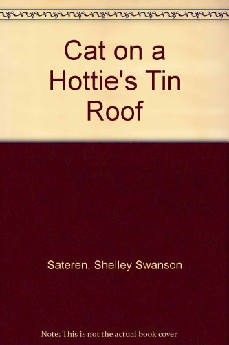 9781417634361: Cat on a Hottie's Tin Roof