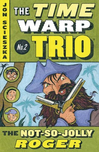 9781417635856: The Not-So-Jolly Roger (Turtleback School & Library Binding Edition) (Time Warp Trio)