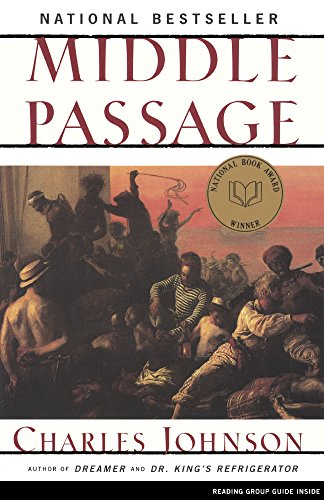 Middle Passage (Turtleback School & Library Binding Edition) (1417636262) by Johnson, Charles R.