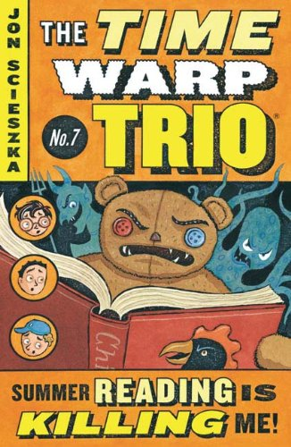 Summer Reading Is Killing Me (Turtleback School & Library Binding Edition) (Time Warp Trio (Prebound)) (1417636726) by Scieszka, Jon
