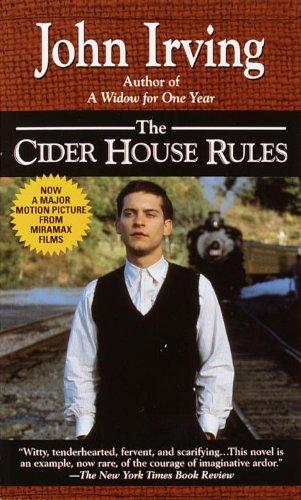 The Cider House Rules (Turtleback School &: John Irving
