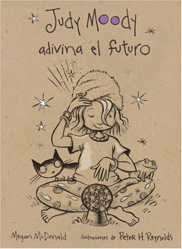 9781417637867: Judy Moody Adivina El Futuro (Judy Moody Predicts The Future) (Turtleback School & Library Binding Edition) (Judy Moody (Spanish Tb))