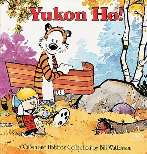 9781417642106: Yukon Ho!: A Calvin And Hobbes Collection