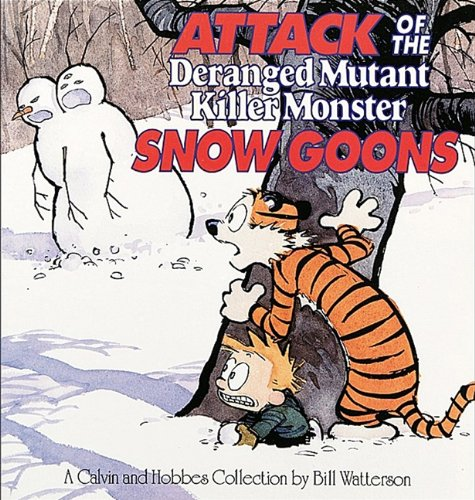 9781417642168: Attack Of The Deranged Mutant Killer Monster Snow Goons (Turtleback School & Library Binding Edition) (Calvin and Hobbes)