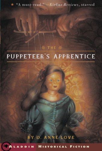 9781417642724: The Puppeteer's Apprentice (Aladdin Historical Fiction)