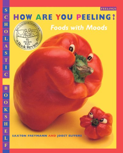 How Are You Peeling? Foods With Moods (Turtleback School & Library Binding Edition) (Scholastic B...