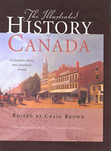 9781417644469: The Illustrated History of Canada