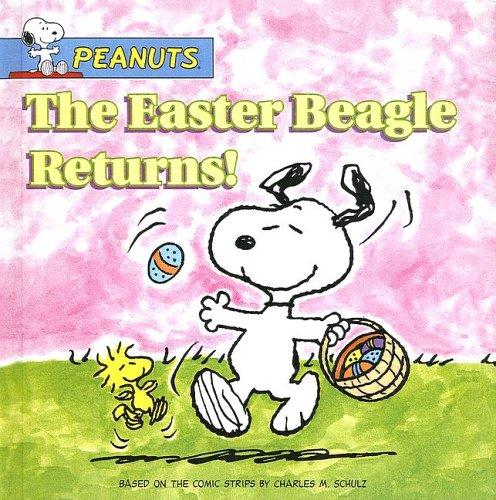 9781417645909: The Easter Beagle Returns! (Peanuts (10x8))