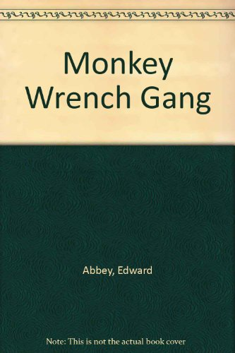 9781417646494: Monkey Wrench Gang
