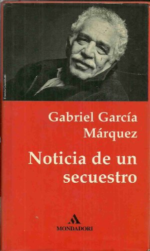 9781417646708: Noticia de Un Secuestro (Spanish Edition)