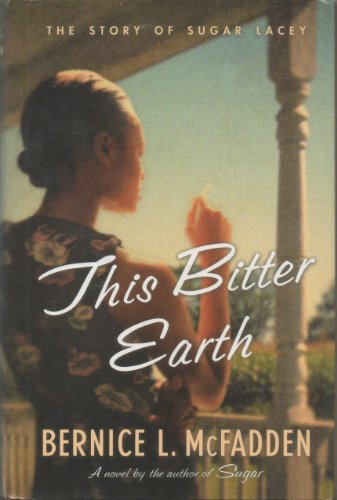 9781417647569: This Bitter Earth: The Story of Sugar Lacey