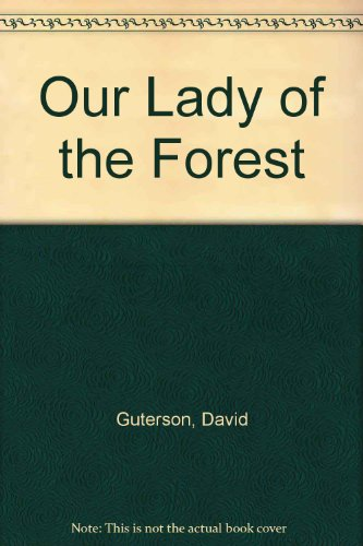 9781417648320: Our Lady of the Forest