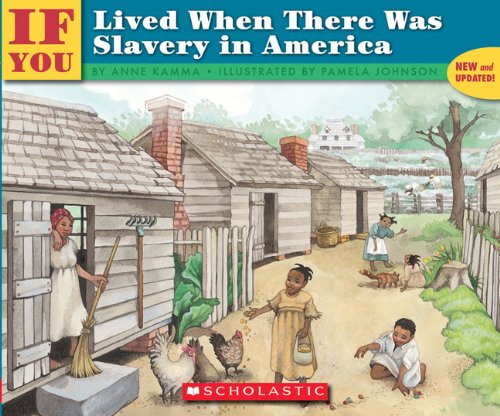 9781417648733: If You Lived When There Was Slavery In America (Turtleback School & Library Binding Edition)