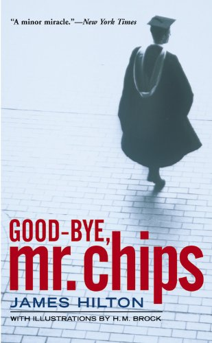 Good-bye, Mr. Chips (Turtleback School & Library Binding Edition) (1417648783) by James Hilton
