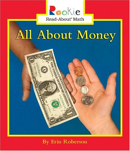 All About Money (Turtleback School & Library Binding Edition) (Rookie Read-About Math (Pb)): ...