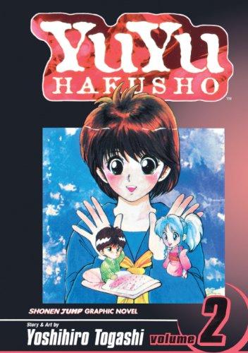 9781417654697: YuYu Hakusho 02 (Turtleback School & Library Binding Edition) (Yuyu Hakusho (Prebound))