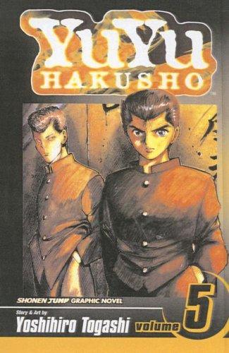 YuYu Hakusho, Volume 5 (Yuyu Hakusho (Prebound)): Togashi, Yoshihiro
