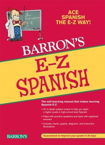 Barron's E-Z Spanish (Barron's E-Z (Prebound)) (Spanish Edition) (1417656387) by Ruth J. Silverstein; Heywood Wald; Allen Pomerantz