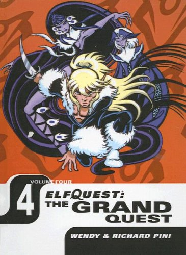 The Grand Quest (Elfquest Graphic Novels (Pb)) (141765967X) by Richard Pini; Wendy Pini