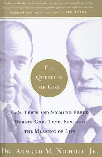 9781417663194: The Question of God: C.S. Lewis and Sigmund Freud Debate God, Love, Sex, and the Meaning of Life