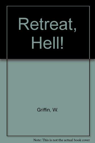 9781417663385: Retreat, Hell!