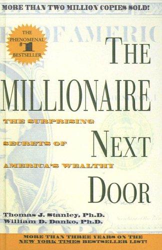 9781417663422: The Millionaire Next Door: The Surprising Secrets of America's Wealthy