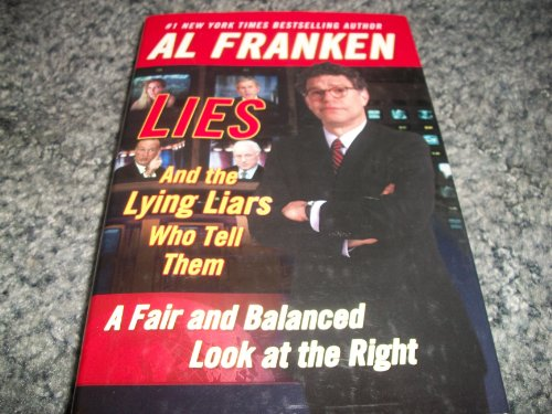 9781417663880: Lies and the Lying Liars Who Tell Them: A Fair and Balanced Look at the Right