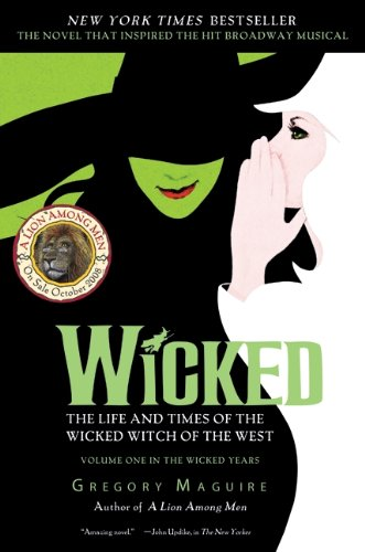 9781417665563: Wicked: The Life And Times Of The Wicked Witch Of The West (Turtleback School & Library Binding Edition)