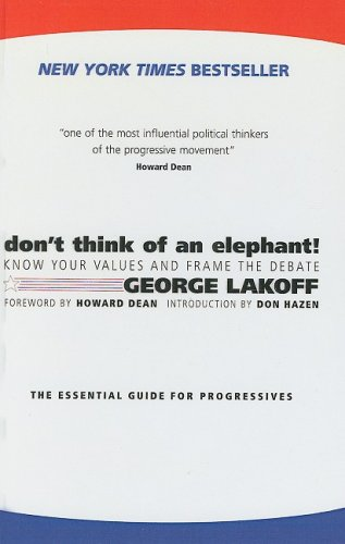 9781417665891: Don't Think of an Elephant!: Know Your Values and Frame the Debate: The Essential Guide for Progressives