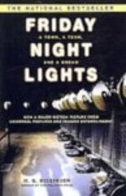 Friday Night Lights: A Town, A Team, And A Dream (Turtleback School & Library Binding Edition) (1417666072) by Buzz Bissinger