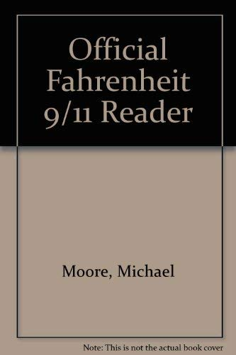 9781417666751: Official Fahrenheit 9/11 Reader
