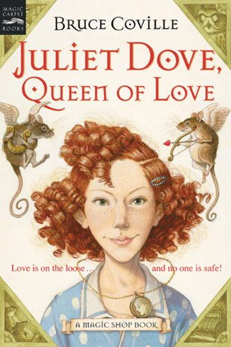 Juliet Dove, Queen Of Love (Turtleback School & Library Binding Edition) (9781417670796) by Bruce Coville