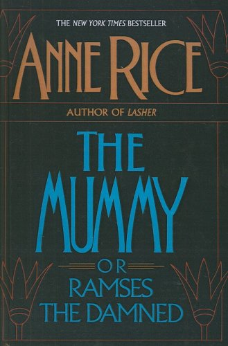 9781417671533: Mummy, or Ramses the Damned