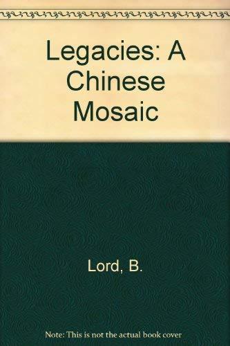 9781417672042: Legacies: A Chinese Mosaic