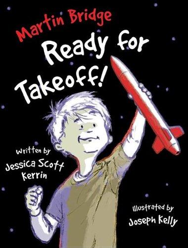 Martin Bridge: Ready For Takeoff! (Turtleback School: Kerrin, Jessica Scott